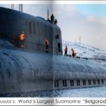Russian Submarine Belgorod