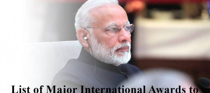 List of Major International Awards to Prime Minister Narendra Modi In Hindi
