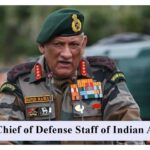 Chief of Defense Staff General Bipin Rawat